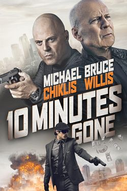 10 Minutes Gone  - TRUEFRENCH BDRip