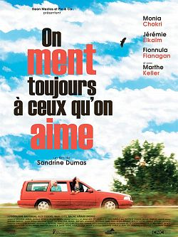 On ment toujours à ceux qu'on aime - FRENCH HDRip