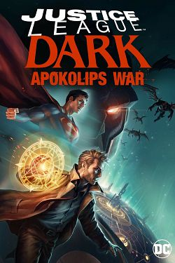 Justice League Dark: Apokolips War - FRENCH BDRip
