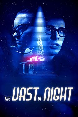 The Vast of Night - FRENCH HDRip