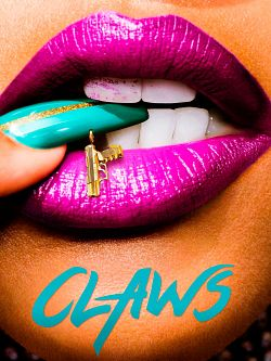 Claws - Saison 03 FRENCH