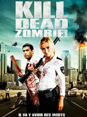 KILL DEAD ZOMBIE ! DVDRIP French